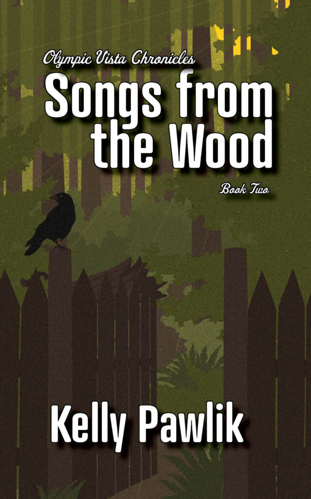 cover of Songs from the Wood, book two of the Olympic Vista Chronicles